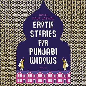 Erotic Stories for Punjabi Widows Audiobook