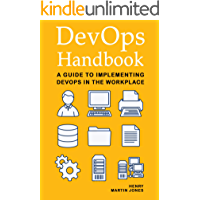 DevOps Handbook: A Guide to Implementing DevOps in the Workplace (English Edition)