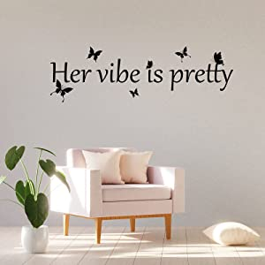 Her Vibe is Pretty Wall Sticker Decor Vivid Butterflies Wall Art Decal Inspirational Quotes Positive Wall Decal Sticker for Women, Teen Girls Living Room Bedroom Office Dorm (31.5 x 9.4 Inch, Black)