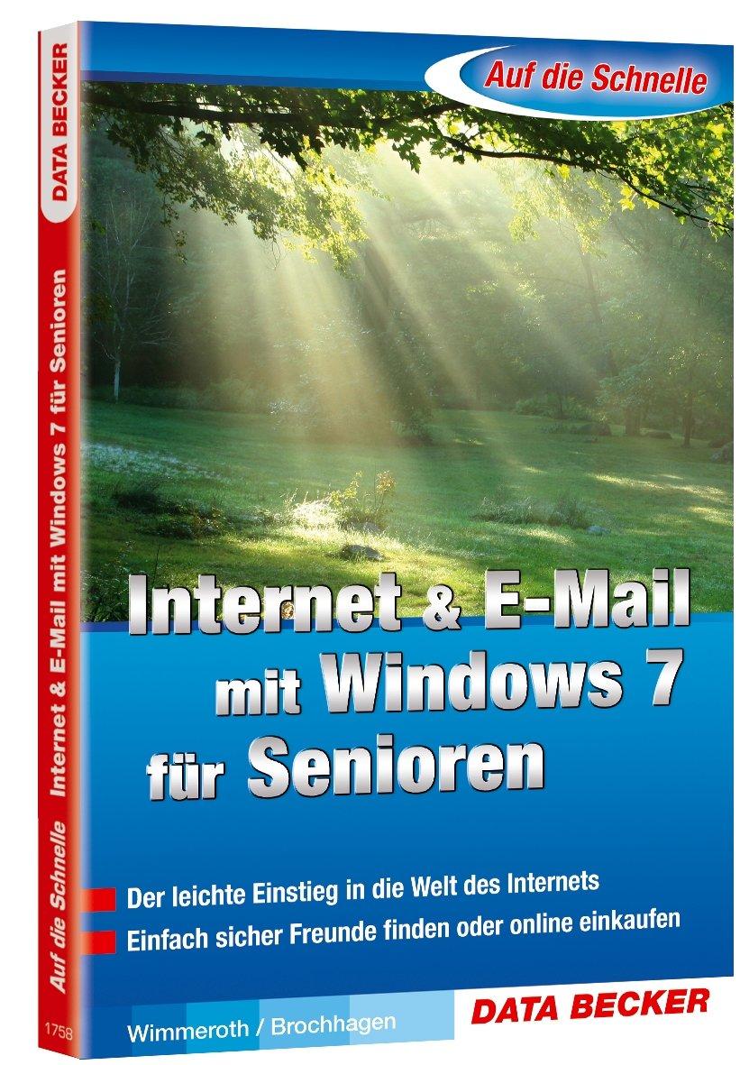 Auf die Schnelle: Internet & E-Mail mit Windows 7 für Senioren