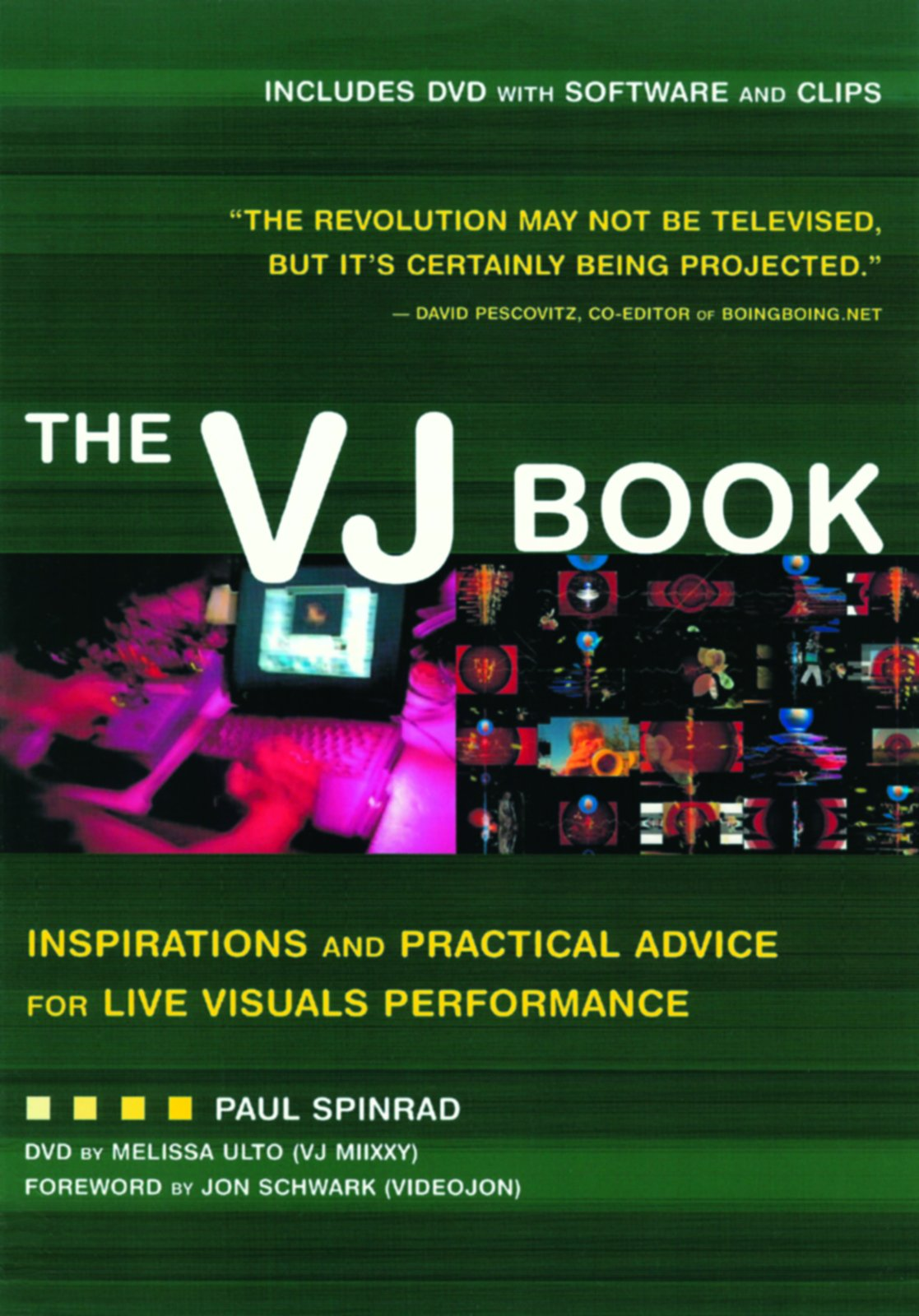 The VJ Book: Inspirations and Practical Advice for Live