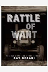 Rattle of Want Kindle Edition