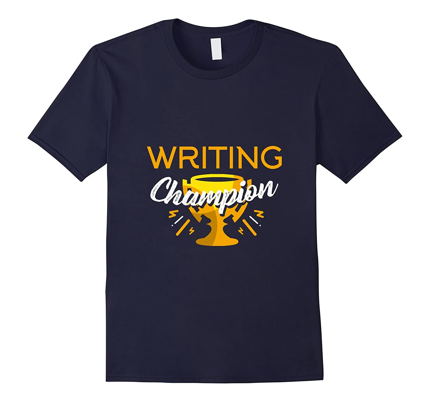 All Time Writing Champion Of The World T-Shirt-TH