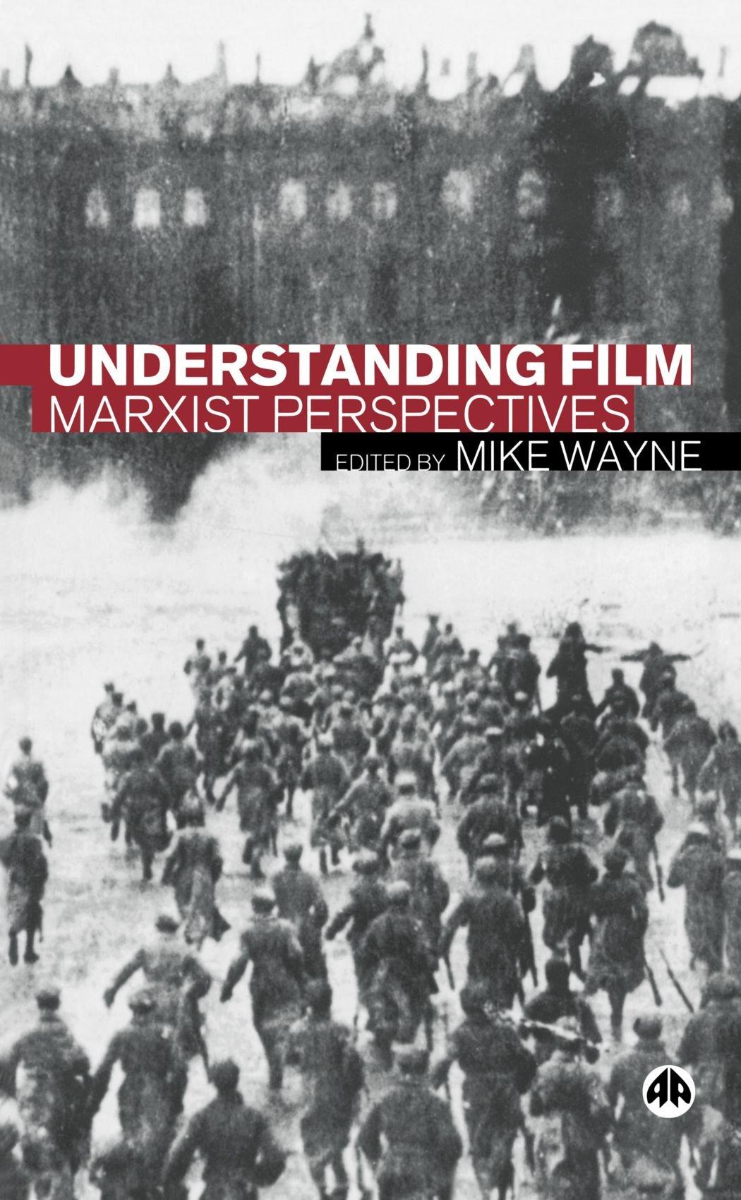 Read Online Understanding Film: Marxist Perspectives ebook