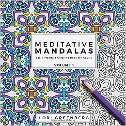 Amazoncom Meditative Mandalas Loris Mandala Coloring Book For
