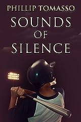 Sounds Of Silence Kindle Edition