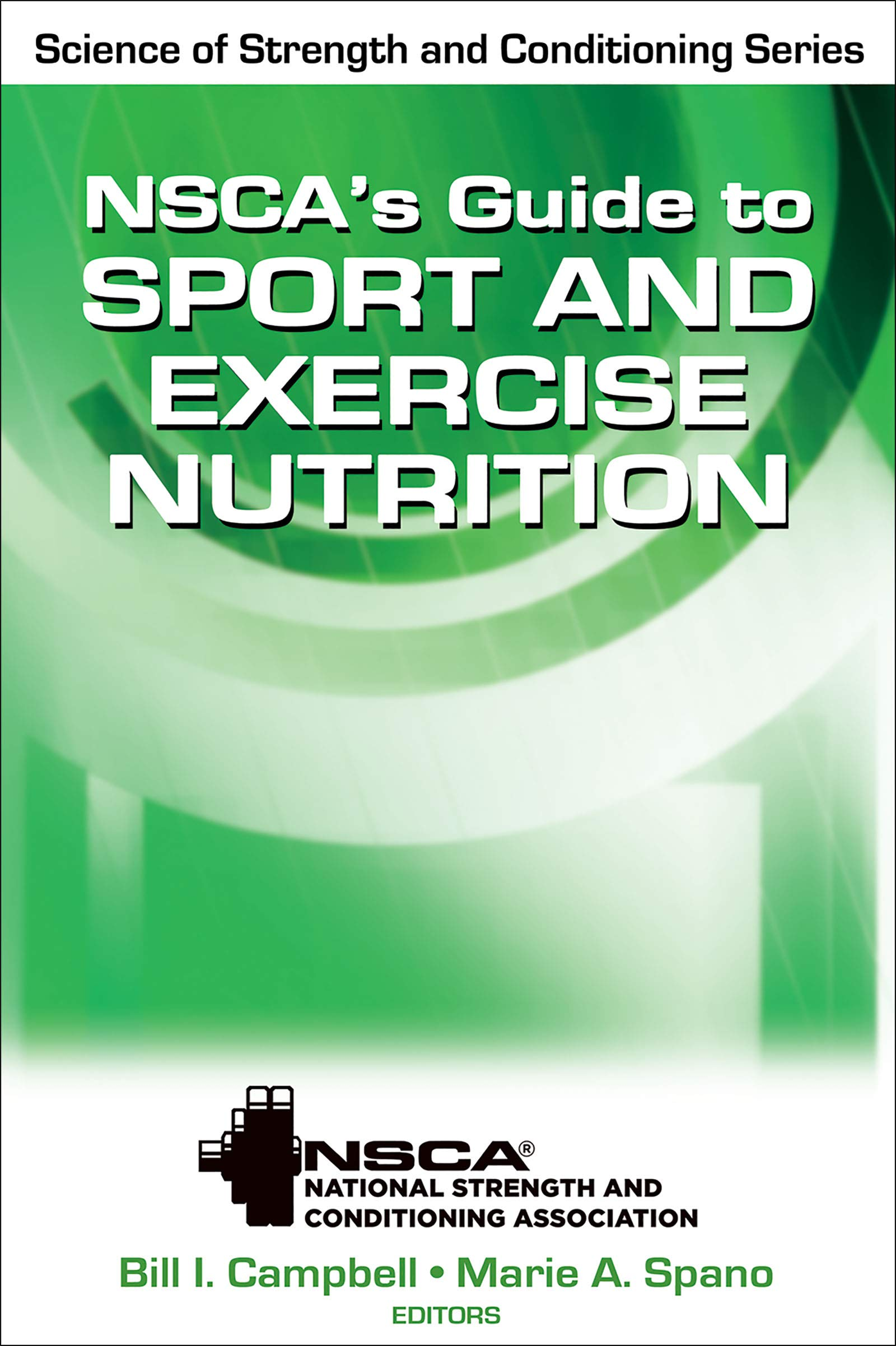 Buy Nscas Guide To Sport And Exercise Nutrition Science Of