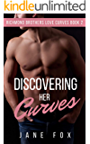 Discovering Her Curves (Richmond Brothers Love Curves Book 2)