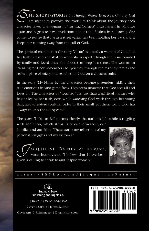 Through Whose Eyes Rise Child Of God By Jacqueline Rainey