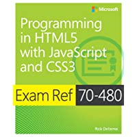 Exam Ref 70-480: Programming in HTML5 with JavaScript and CSS3 (Html5/Javascript)