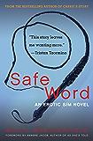 Safe Word: An Erotic S/M Novel