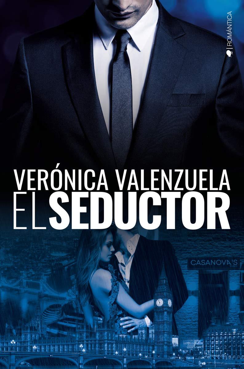 El seductor (ROMANTICA) : Verónica Valenzuela, Verónica ...