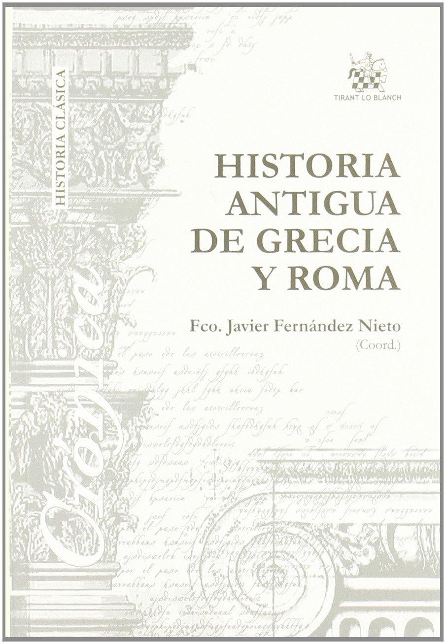 Historia Antigua de Grecia y Roma: Amazon.es: Fco. Javier ...