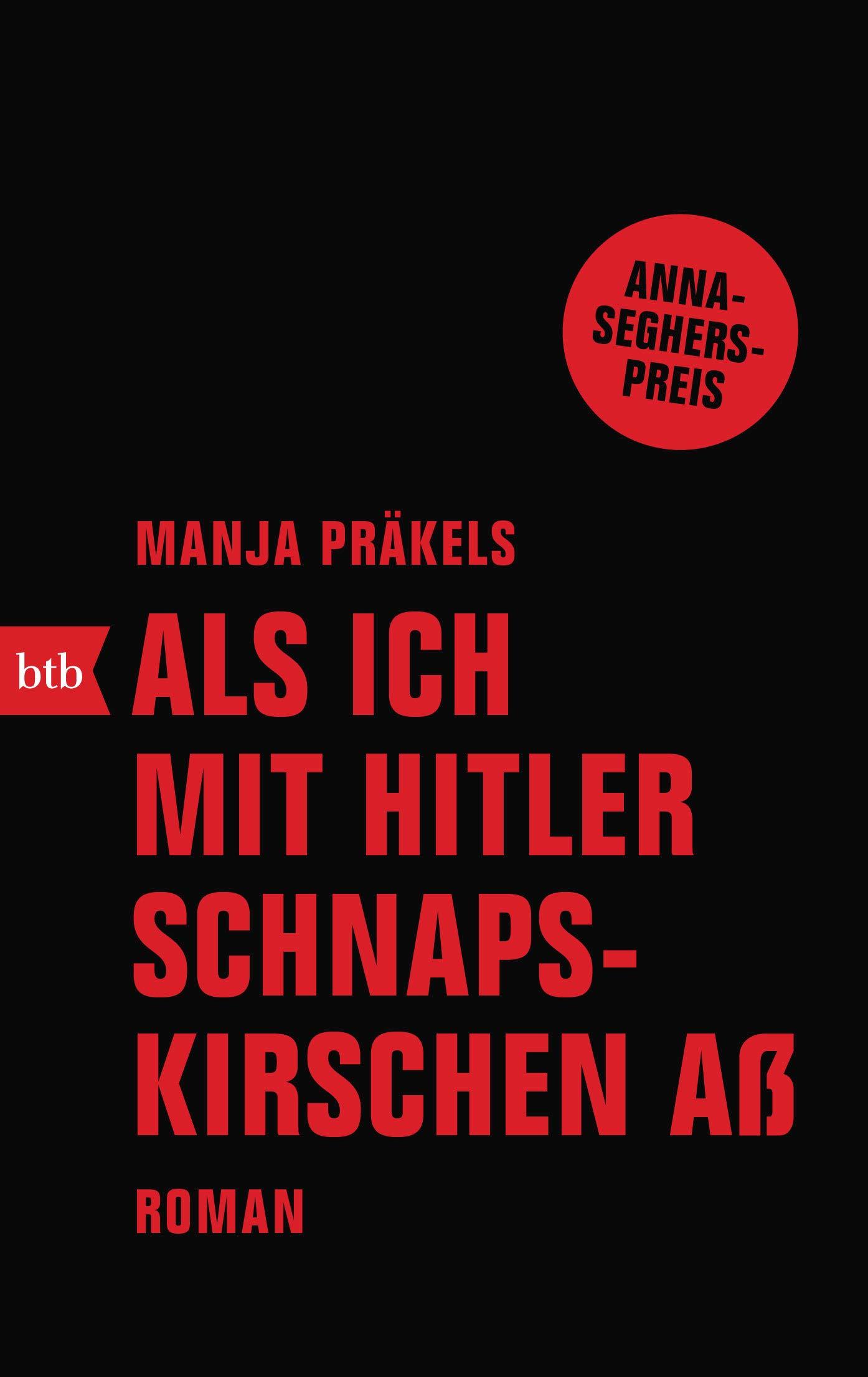 Mit Schnapskirschen Hitler Ich Als AßRoman wkuTOZPXi
