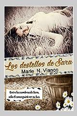 Los destellos de Sara (Spanish Edition) Paperback