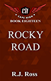 Rocky Road (Cape High Series Book 18)