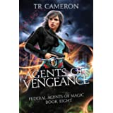 Agents of Vengeance: An Urban Fantasy Action Adventure in the Oriceran Universe (Federal Agents of Magic)