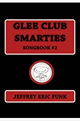 Glee Club Smarties Songbook 2 (Piano/Vocal Songbook Series (Medium Difficulty)) Kindle Edition