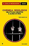Delitto in prestito e altre storie (Il Giallo Mondadori)