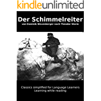 Learn German : Classics simplified for Language Learners: Der Schimmelreiter (German Edition) book cover