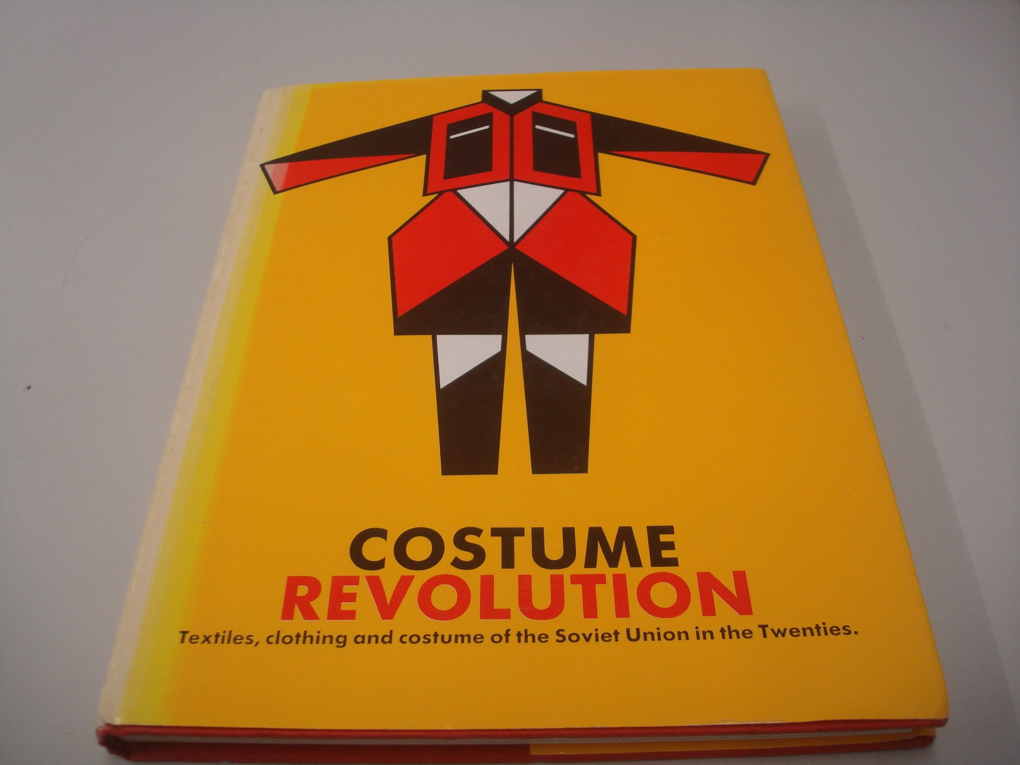 Costume Revolution: Textiles, Clothing and Costume of the Soviet