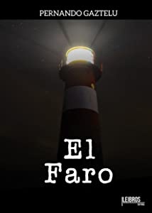 El Faro (Spanish Edition)