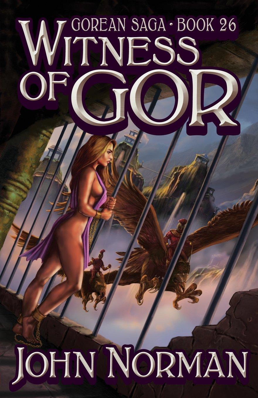 Witness of Gor (Gorean Saga, Book 26) - Special Edition PDF ePub book