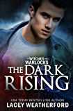 The Dark Rising (Of Witches and Warlocks Book 4)