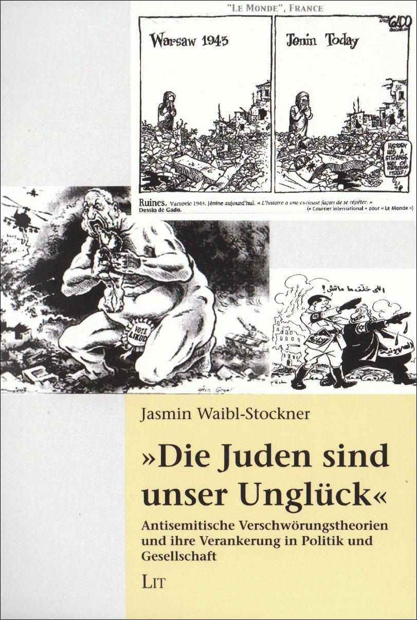 die-juden-sind-unser-unglck-11-september-antisemitische-verschwrungstheorien-und-ihre-verankerung-in-politik-und-gesellschaft-politikwissenschaft