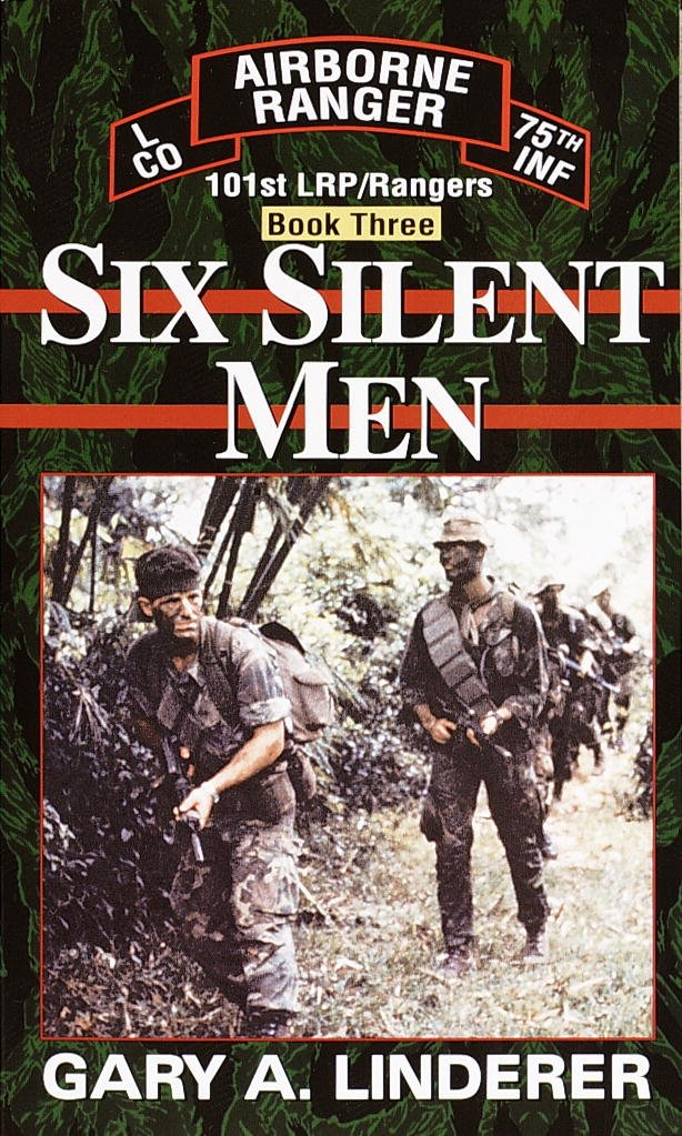 Six Silent Men.Book Three: 101st LRP/Rangers (Book 3)