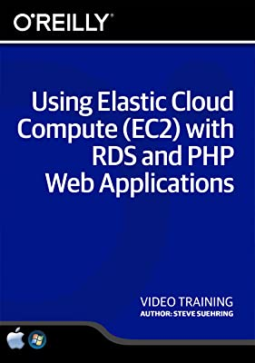 Using Elastic Cloud Compute (EC2) with RDS and PHP Web Applications [Online Code]