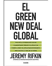 El Green New Deal global: Por qué la civilización de los combustibles fósiles colapsará en torno a 2028 y el audaz plan económico para salvar la vida en la tierra (Estado y Sociedad)