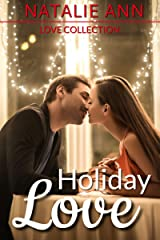 Holiday Love (Love Collection) Kindle Edition