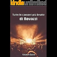 Tutte le canzoni più brutte di Rovazzi: Libro e regalo divertente per fan di Fabio Rovazzi. Tutte le canzoni di Fabio sono stupende, per cui all'interno c'è una bella sorpresa (vedi descrizione)