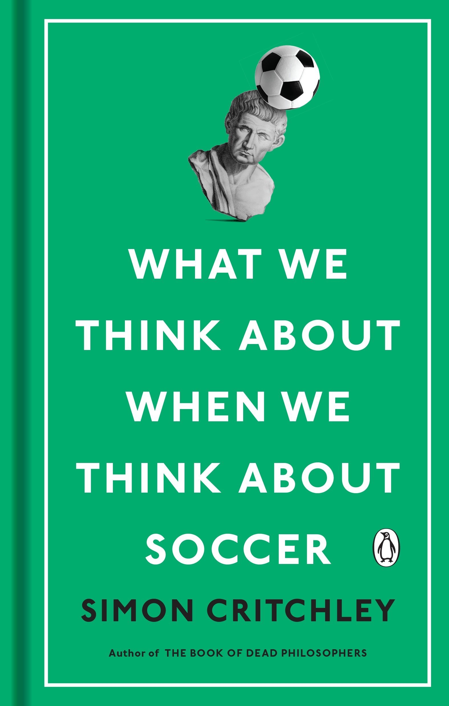 Download What We Think About When We Think About Soccer pdf