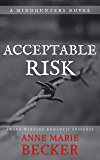Acceptable Risk (The Mindhunters Book 5)