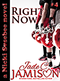 Right Now (Nicki Sosebee Series Book 4) (A Nicki Sosebee Novel)