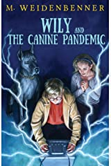 Wily and the Canine Pandemic Paperback