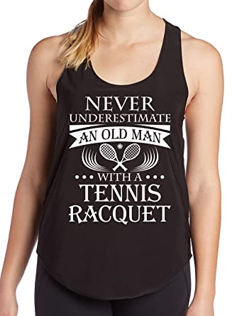 Tennis Shirt Old Man With Racquet Tees Men Dad Grandpa Birthday Gift Funny Womens Tank
