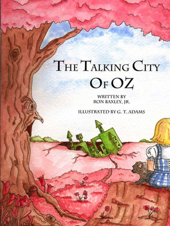 The Talking City of Oz: Amazon.es: Baxley, Jr Ron: Libros en ...