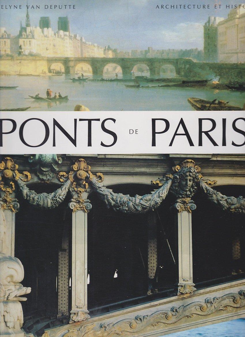 Ponts de Paris Relié – 1994 Jocelyne Van Deputte A. Perché. 2879001684