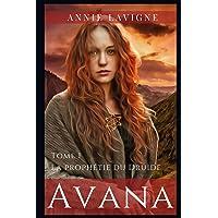 Avana: Tome 1 La prophétie du Druide