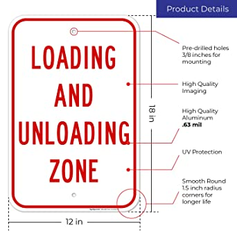 """Loading and Unloading Zone Sign Large 12/""""X18/"""" 0.63 Strong Aluminum USA Made..."""