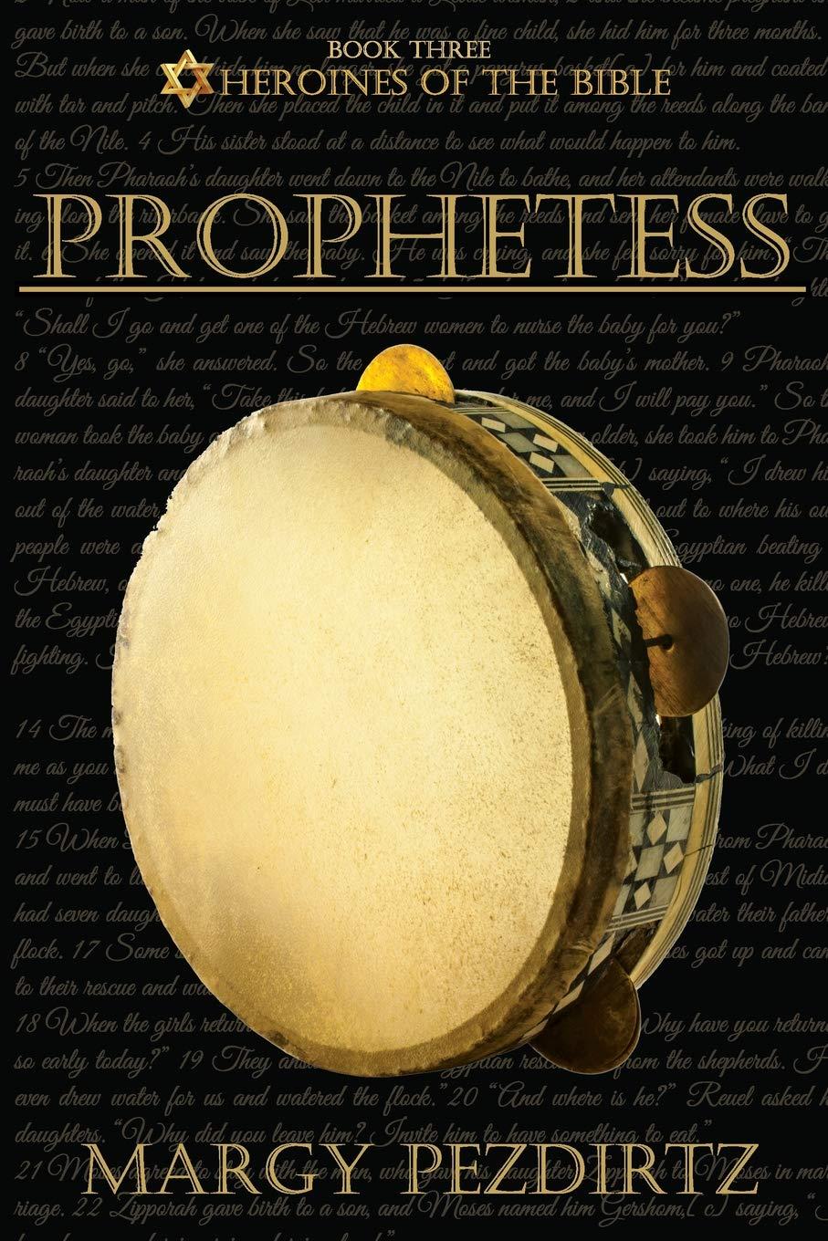 Download Prophetess (Heroines of the Bible) (Volume 3) pdf