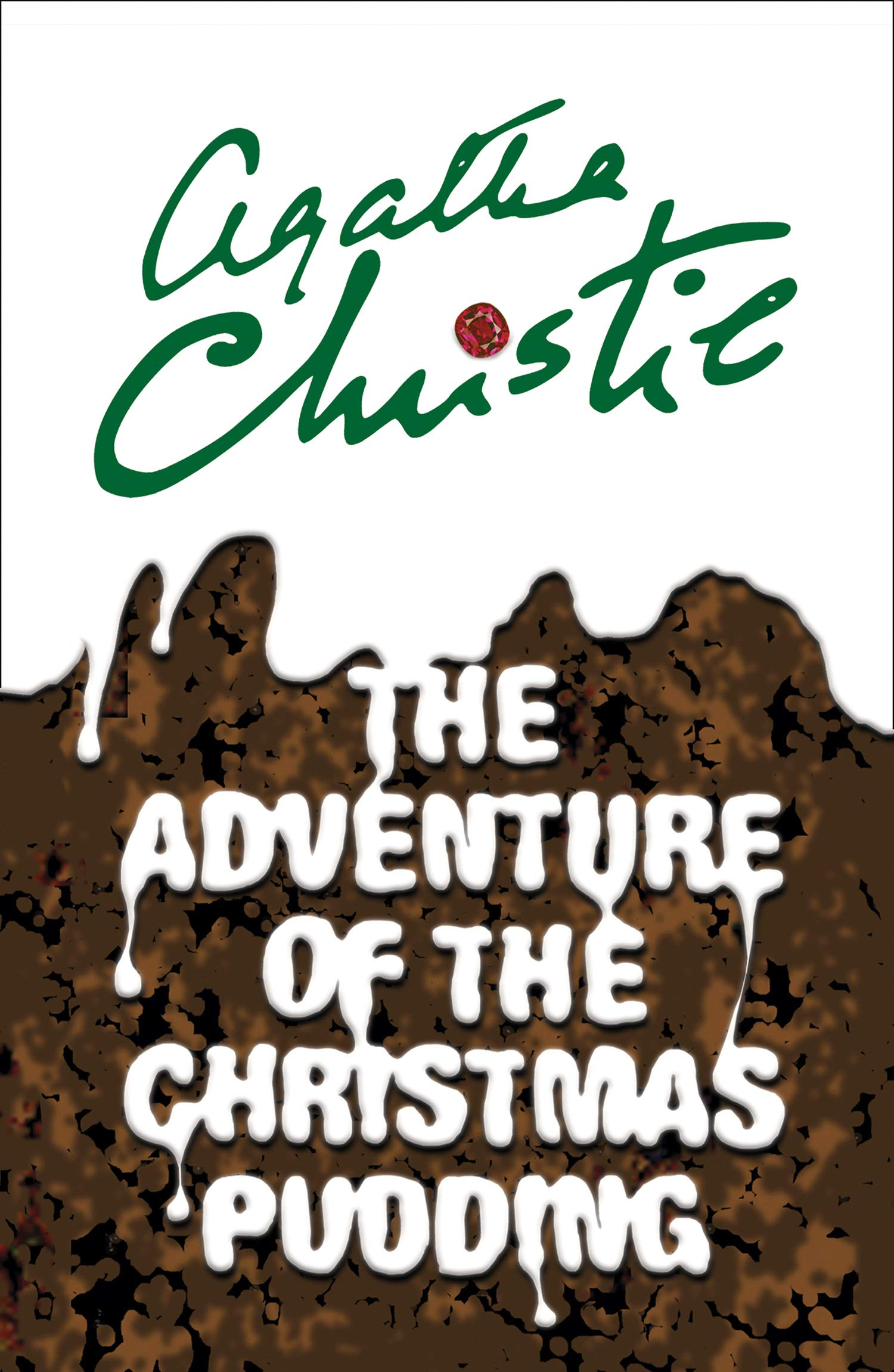 The Adventure of the Christmas Pudding (Poirot): Agatha Christie ...
