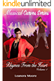 Rhymes From The Heart: The Musical Curves Series - Volume One