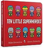 Ten Little Superheroes Board Book