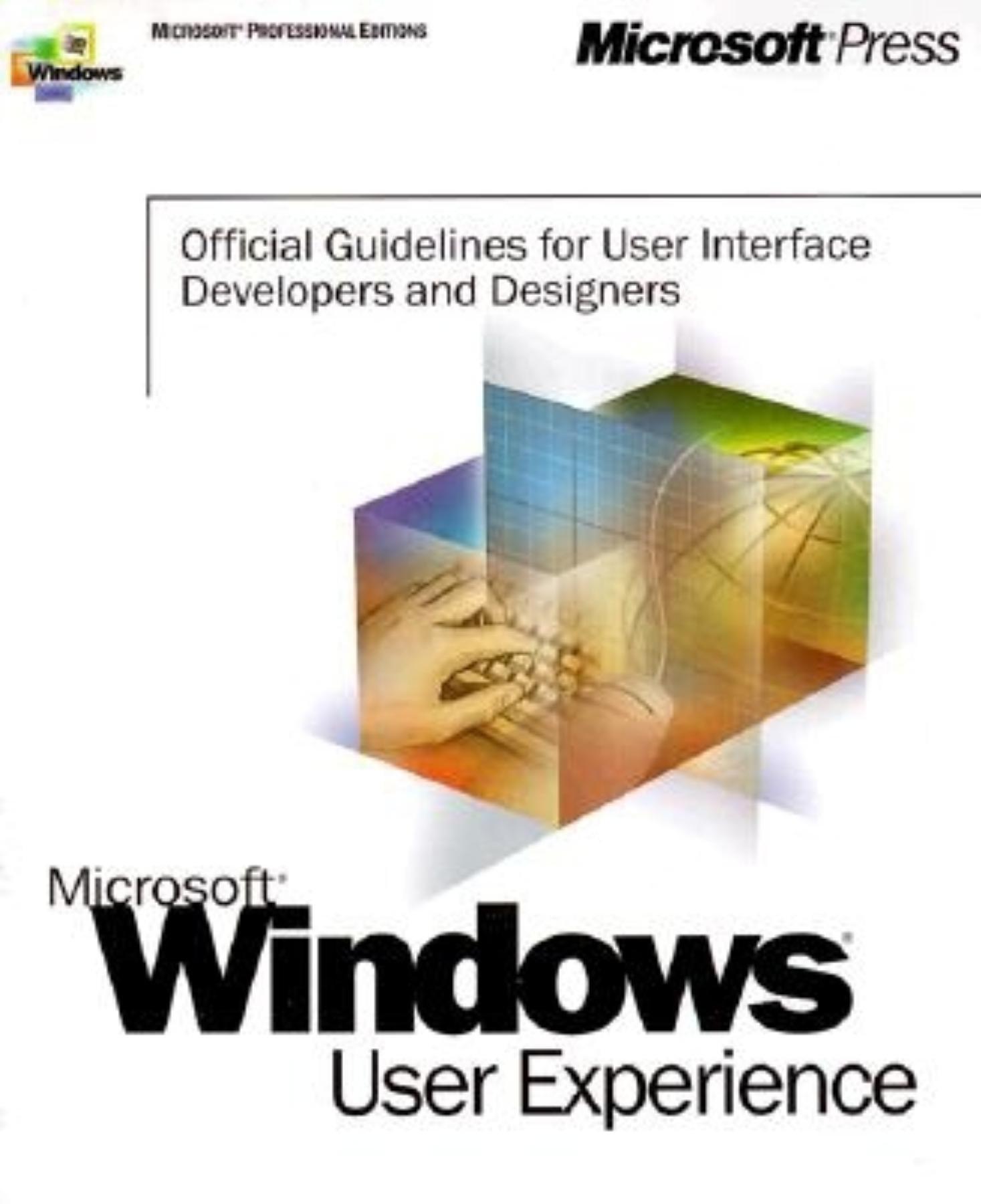 Microsoft Windows User Experience Microsoft Professional Editions Microsoft Corporation Microsoft Corporation Staff Windows User Experience Team 9780735605664 Amazon Com Books