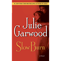 Slow Burn: A Novel (Buchanan / Renard / MacKenna Book 5)