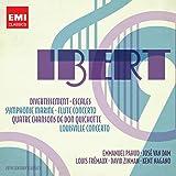 Ibert : Divertissement - Escales - Symphonie marine - Concerto pour flûte...